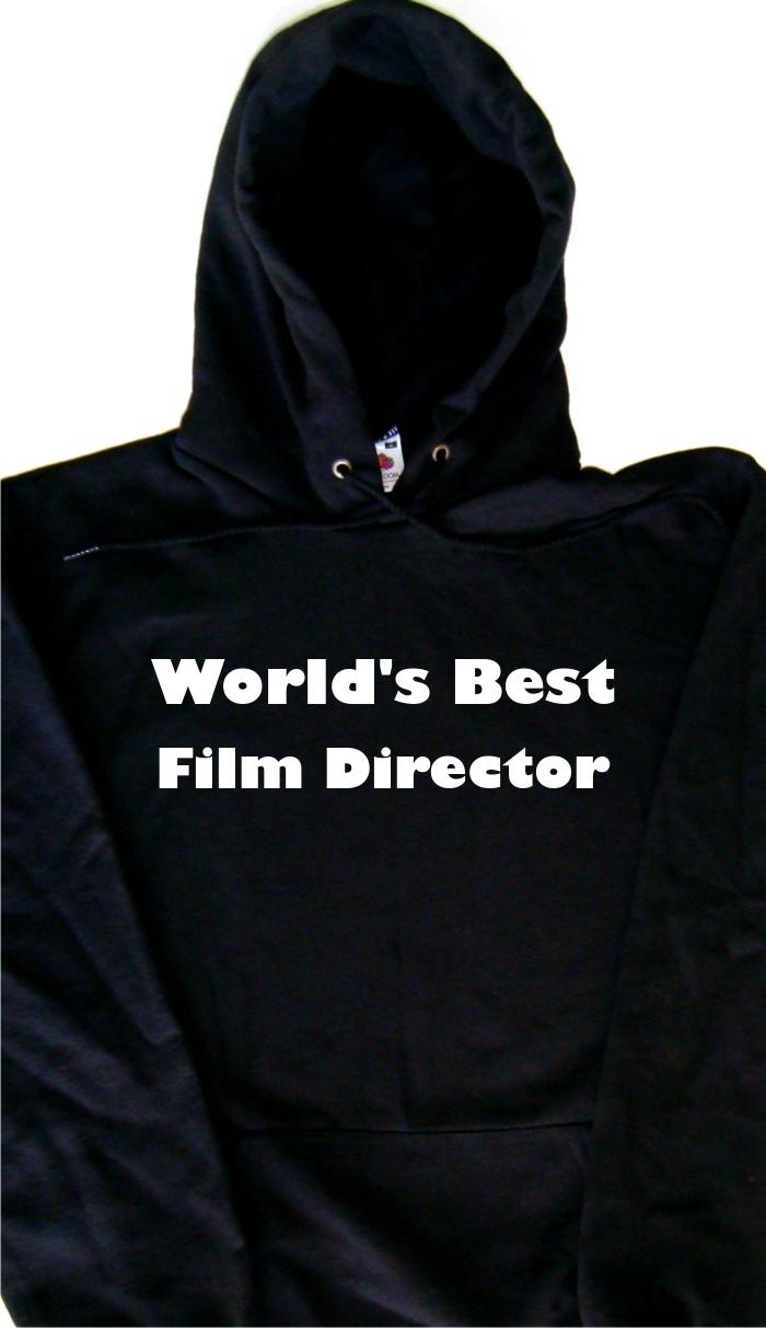World/'s Best Film Director Hoodie Sweatshirt