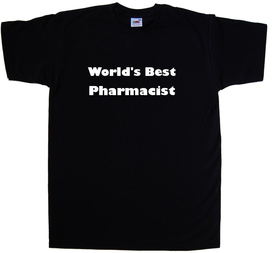 World/'s Best Pharmacist T-Shirt