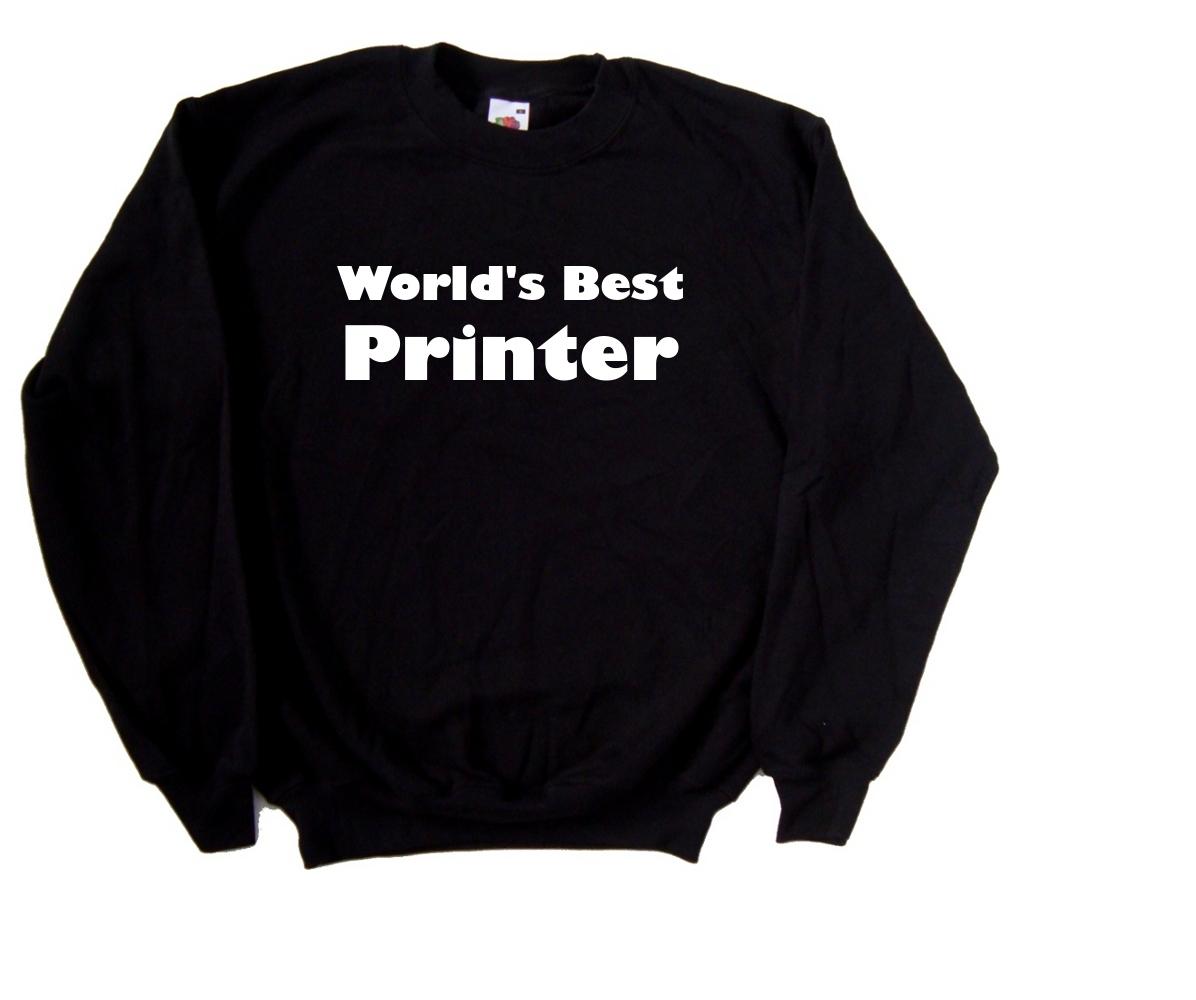 Worlds-Best-Printer-Sweatshirt