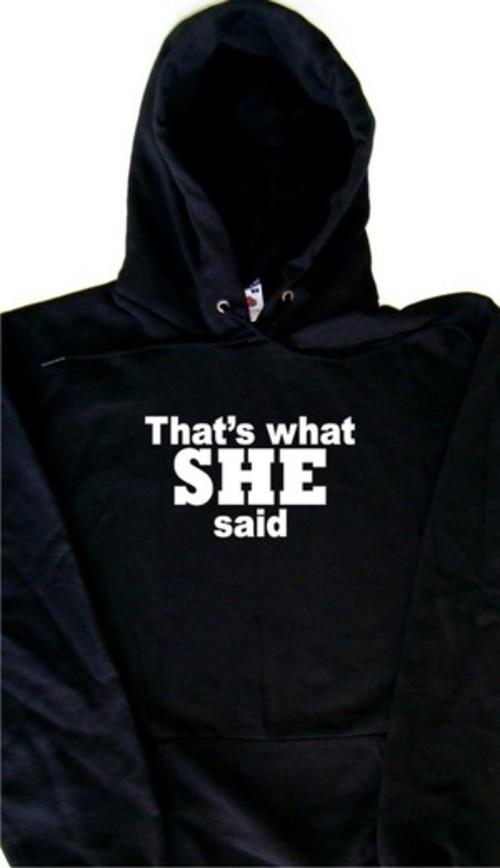 Thats-What-SHE-Said-Funny-Funny-Hoodie-Sweatshirt