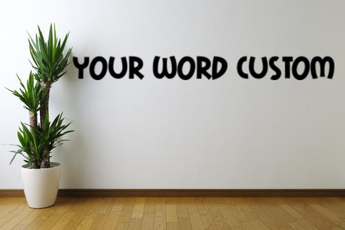 Your-Word-Custom-text-Removable-Wall-Art-Decal